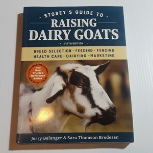 Storey's Guide To Raising Dairy Goats 5th Edition